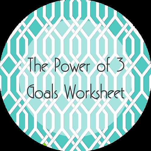 Worksheets--- The Power of 3 Goals Worksheet