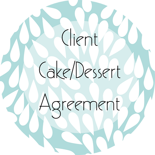 Cakes and Desserts Business--- Client Agreement