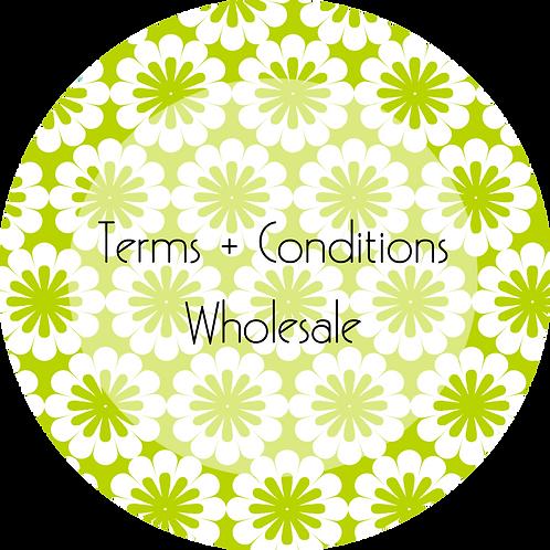 Floral Design--- Terms & Conditions Wholesale