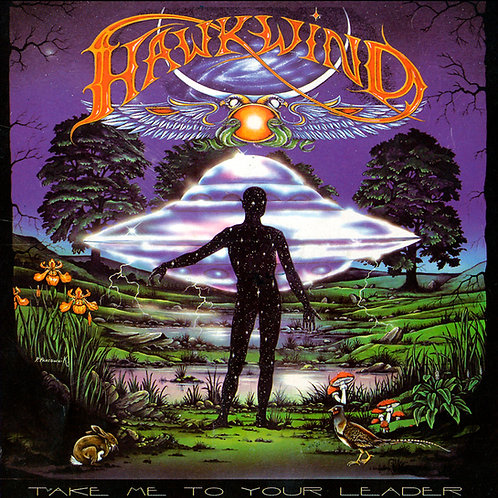 Hawkwind Take Me to Your Leader