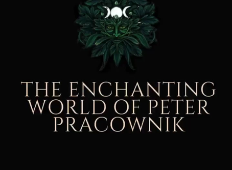 The Enchanted World Of Peter Pracownik.