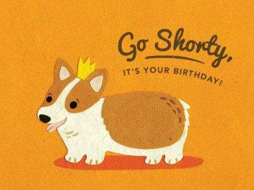 Shorty Birthday