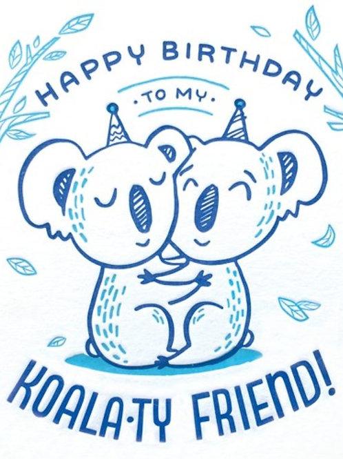 Koala-ty Friend Birthday