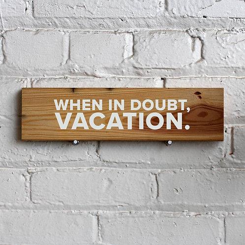 Vacation Wall Sign