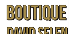 La Boutique David Selen