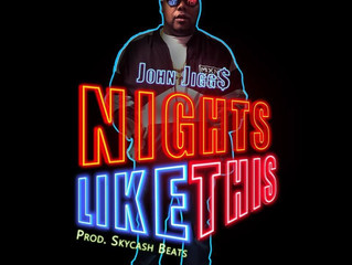 "NEW MUSIC JOHN JIGG$ x SKYCASH BEATS ""NIGHTS LIKE THIS"""