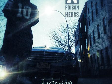 Wade Wilson x Poison Herbs 'Dystopian Daydream' Album