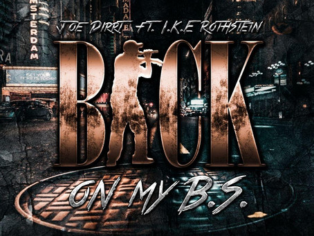 "Joe Dirrt ""Back on My B.S."" (Video) Ft. Rothstein"