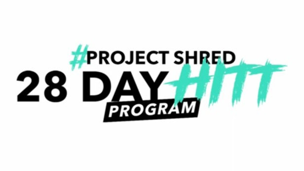 Project Shred 28 Day HIIT Program + Meal Plan