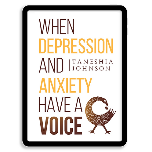 When Depression And Anxiety Have A Voice (Electronic Book)