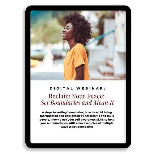 Digital Webinar | Reclaim Your Peace: Set Boundaries and Mean It