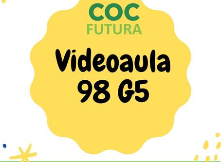 Videoaula 98 G5 Educação Infantil