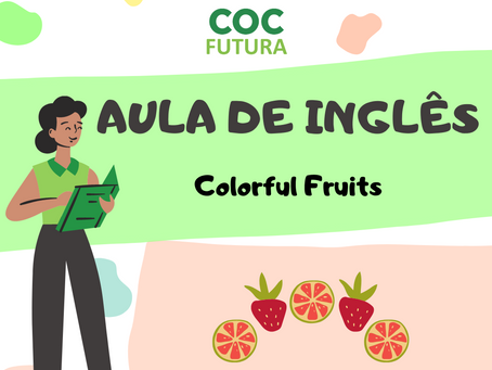 Colorful Fruits Inglês Educação Infantil