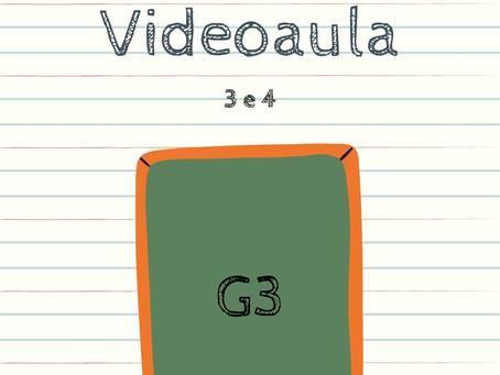 Videoaula 3 e 4 G3 Educação Infantil