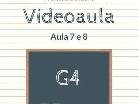Videoaula 7 e 8 G4 Educação Infantil