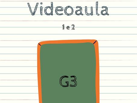 Videoaula 1 e 2 G3 Educação Infantil