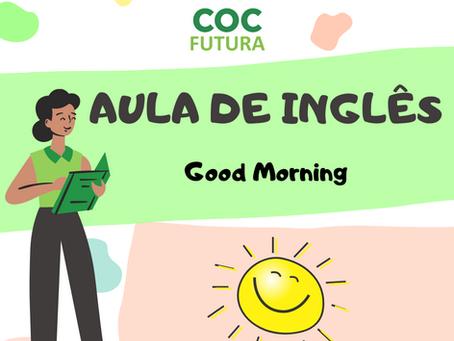 Good Morning Inglês Educação Infantil