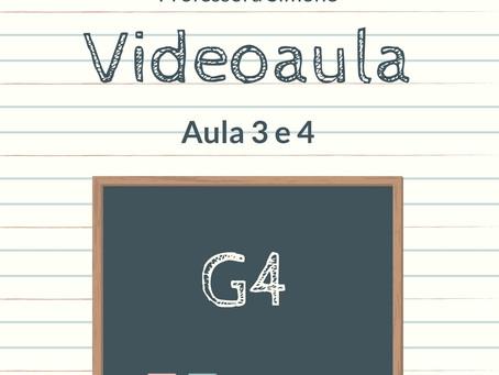 Videoaula 3 e 4 G4 Educação Infantil