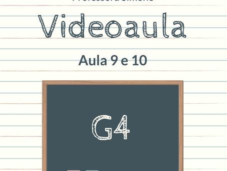 Videoaula 9 e 10 G4 Educação Infantil