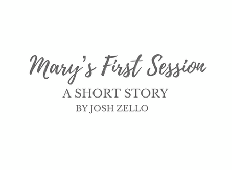 Mary's First Session