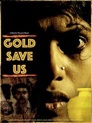 Gold Save Us.jpg