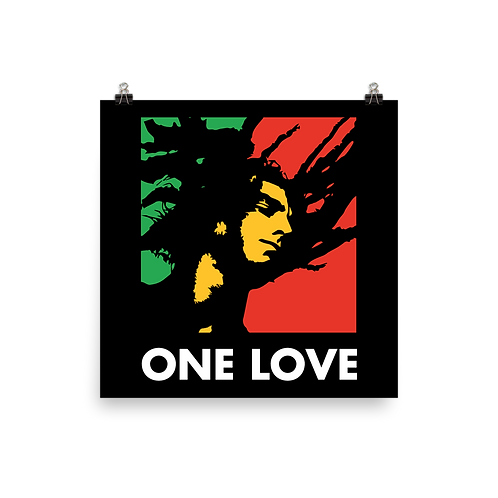 """Inspired """"One Love"""" Poster"""
