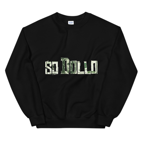 "Inspired ""so Dollo"" Unisex Sweatshirt"