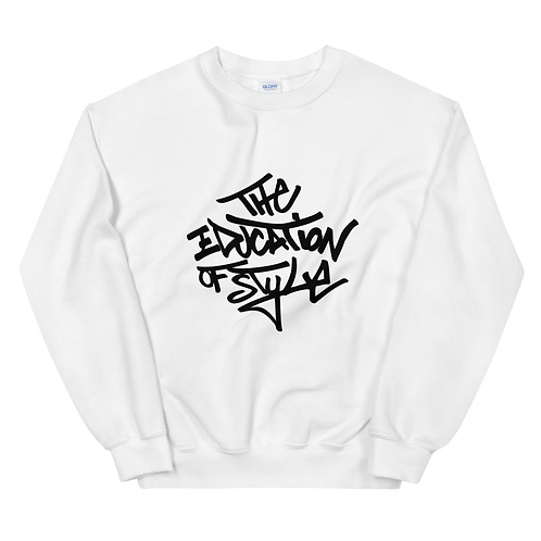 "Inspired ""The Education of Style"" Unisex Sweatshirt"
