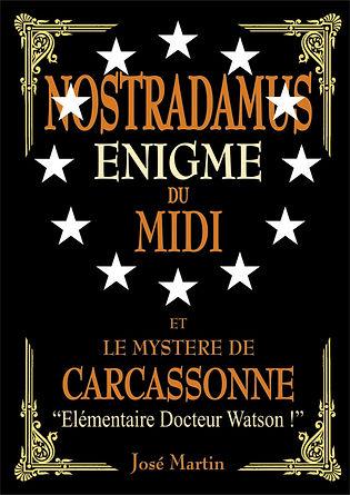 Le livre Nostradamus énigme du midi