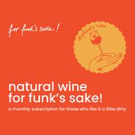 For Funk's Sake-Bottle of natural Wine valued at 17eur