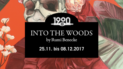 "Ausstellung ""INTO THE WOODS"" by Rumi Benecke"