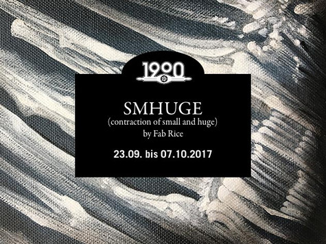 "Ausstellung ""SMHUGE"" by Fab Rice"