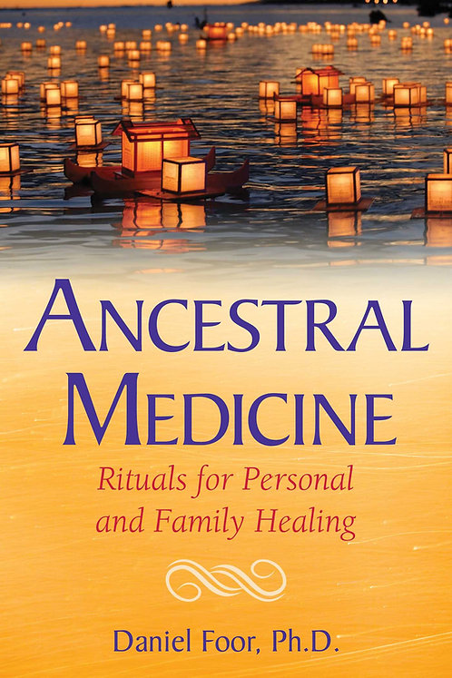 Ancestal Medicine
