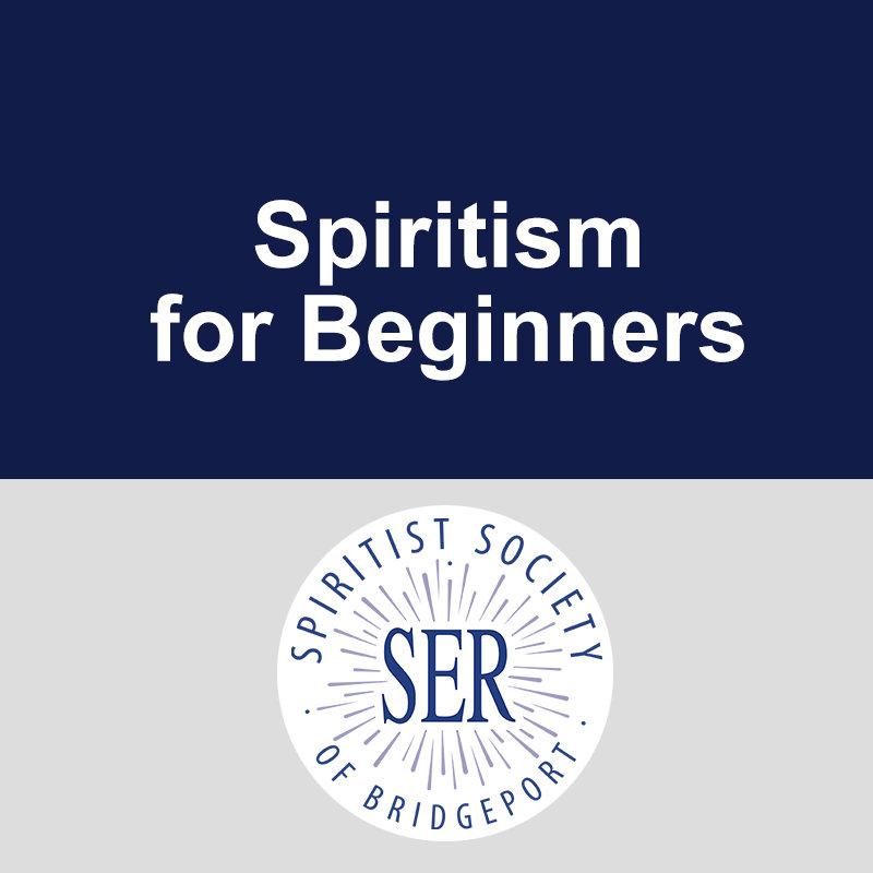 Spiritism For Beginners