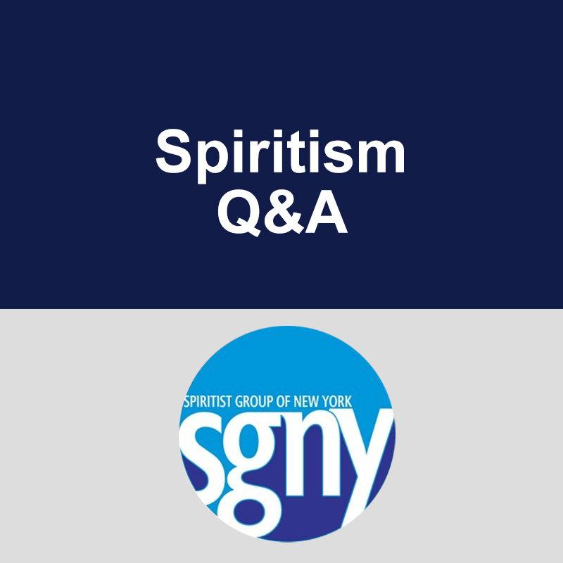 Spiritism Q&A