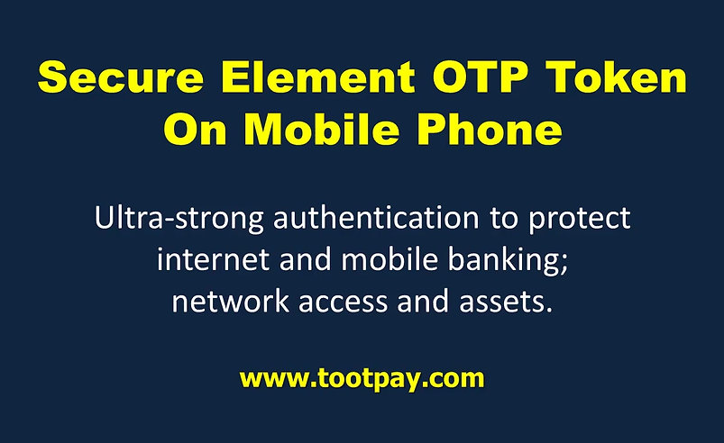 Token OTP ... using Secure Element in Mobile Phone. Security vs. Convenience : Do You Still Need to Choose One or the Other? Most Secure + User Friendly Authentication.  Ultra-strong authentication to protect internet and mobile banking. Security of hardware token + convenience of app (software) token.