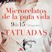 Microrelatos de la puta vida :9de15 Tatuadas