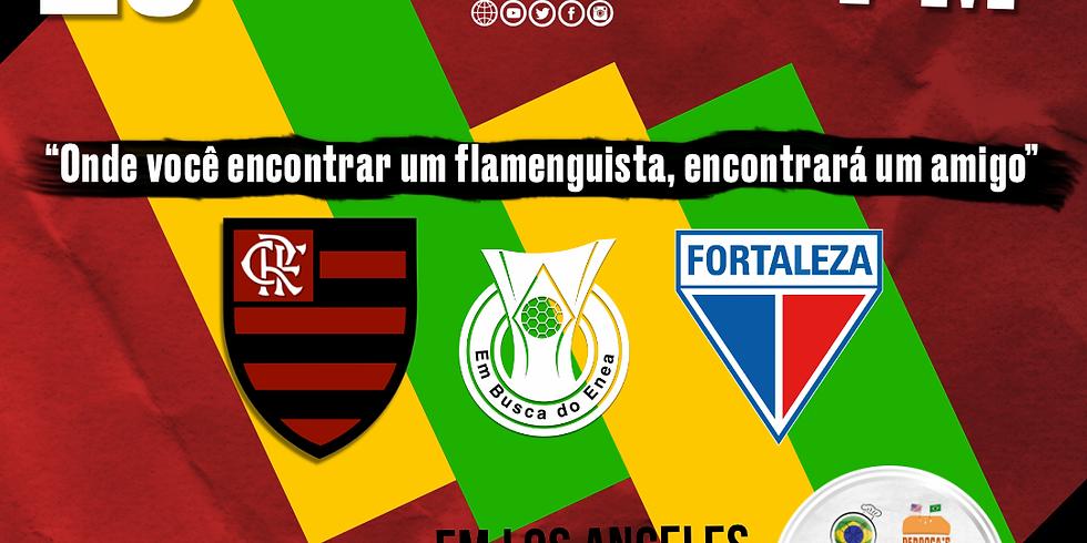 Flamengo x Fortaleza (em Los Angeles)