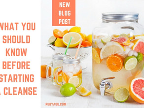 WHAT YOU SHOULD KNOW BEFORE STARTING A CLEANSE
