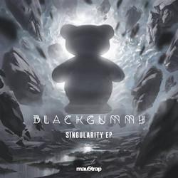 BlackGummy Singularity EP