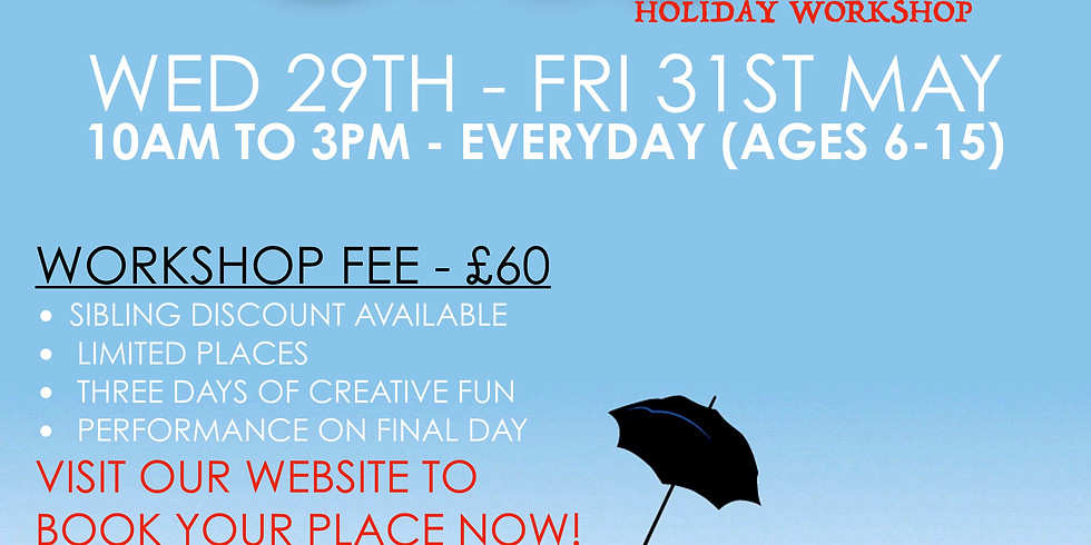 Mary Poppins - Holiday Workshop