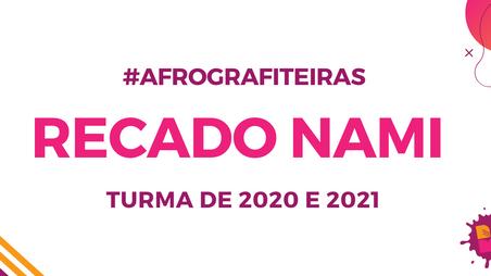 Recado NAMI sobre o projeto #AfroGrafiteiras