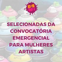 SELECIONADAS DA CONVOCATÓRIA PARA MULHERES ARTISTAS