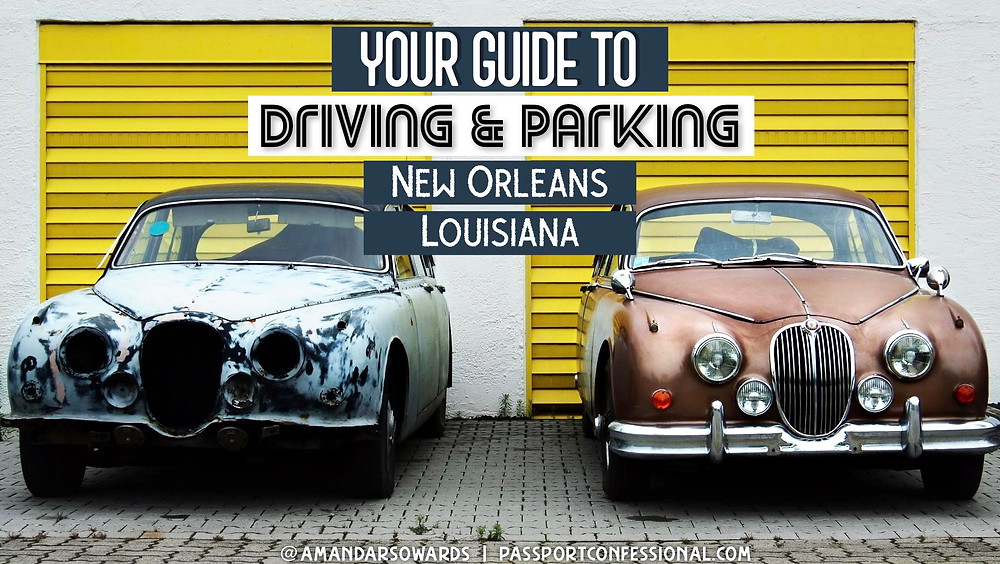 Parking and Driving in New Orleans