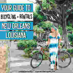 Bicycling Tours and Rentals in New Orleans | By; Amanda Sowards at Passport Confessional