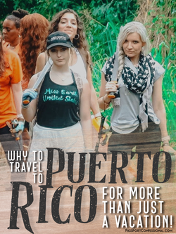 Why Travel to Puerto Rico