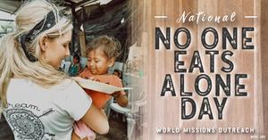 Amanda Sowards Humanitarian #NoOneEatsAloneDay