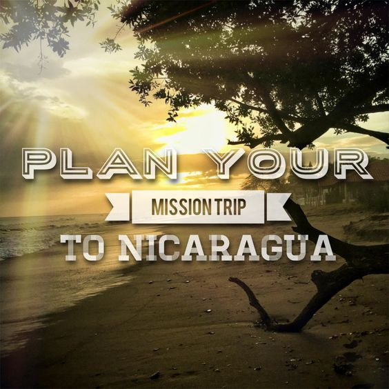 Plan your Mission Trip to Nicaragua