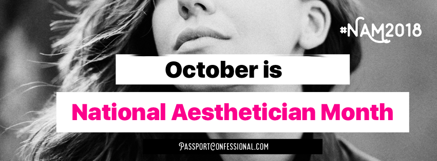 National Aesthetician Month
