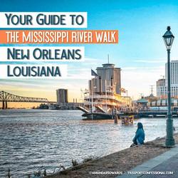 Mississippi River Walk New Orleans
